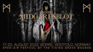 Midgardsblot Metal Festival 2022 @ Midgard vikingsenter | Vestfold og Telemark | Norge