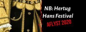 AFLYST - Hertug Hans Festival @ Haderslev | Haderslev | Danmark