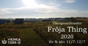 Vikingamarknaden Fröja Thing 2020 @ VikingaTider | Skåne län | Sverige